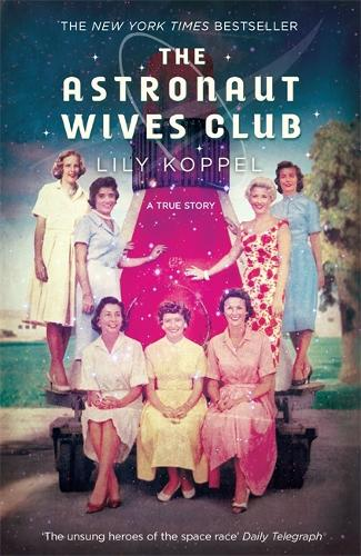 The Astronaut Wives Club (Paperback)