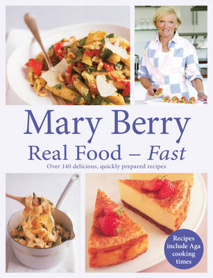 Real Food - Fast (Paperback)
