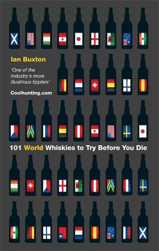 101 World whiskies to try before you die (Hardback)