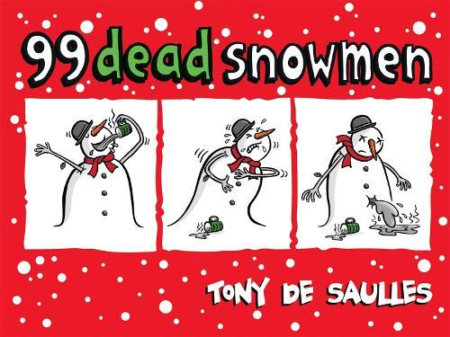 99 Dead Snowmen (Hardback)