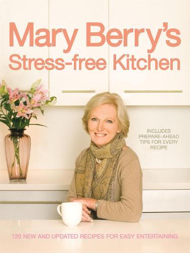 Mary Berry's Stress-free Kitchen (Hardback)