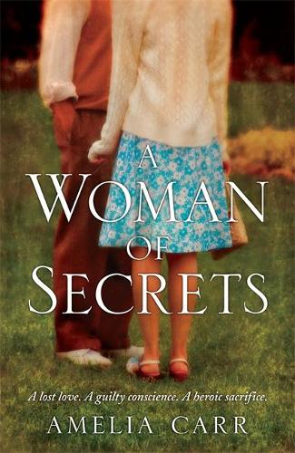 A Woman of Secrets: A poignant World War Two tale of lost love and sacrifice (Paperback)