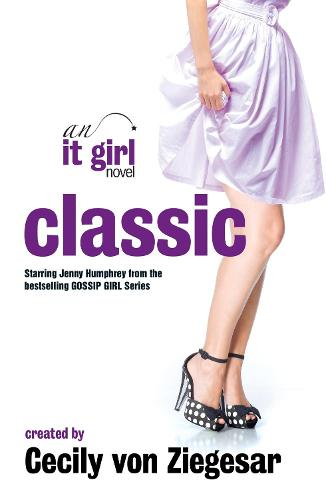 Classic: An It Girl Novel (Paperback)
