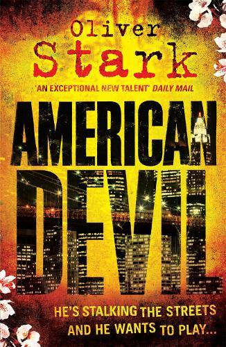 American Devil (Harper and Levene 1): A terrifying serial-killer thriller that will keep you up all night (Paperback)