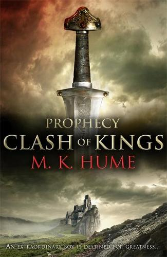 Prophecy: Clash of Kings (Prophecy Trilogy 1): The legend of Merlin begins (Paperback)