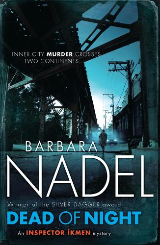 Dead of Night (Inspector Ikmen Mystery 14): A shocking and compelling crime thriller (Paperback)