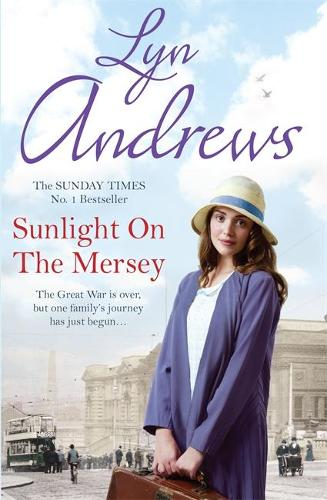 Sunlight on the Mersey: An utterly unforgettable saga of life after war (Paperback)