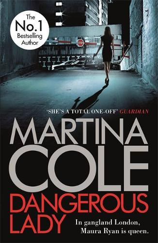 Dangerous Lady: A gritty thriller about the toughest woman in London's criminal underworld (Paperback)