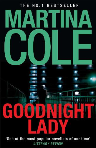 Goodnight Lady: A compelling thriller of power and corruption (Paperback)
