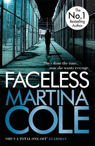 Faceless: A dark and pacy crime thriller of betrayal and revenge (Paperback)