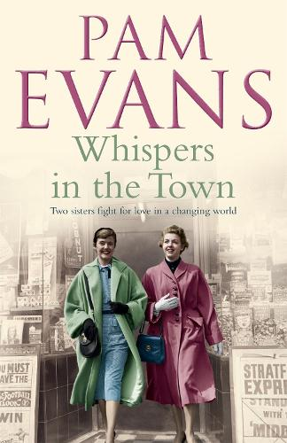 Whispers in the Town: Two sisters fight for love in a changing world (Paperback)