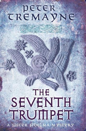 The Seventh Trumpet (Sister Fidelma Mysteries Book 23) - Sister Fidelma (Paperback)