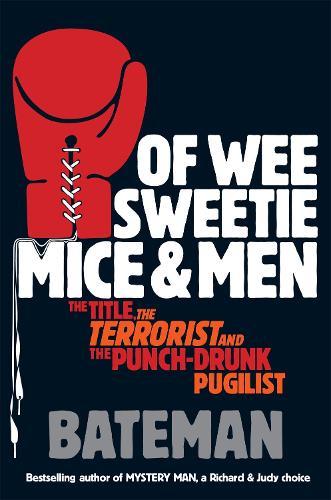 Of Wee Sweetie Mice and Men (Paperback)