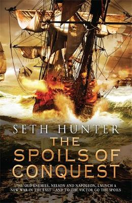 The Spoils of Conquest (Hardback)