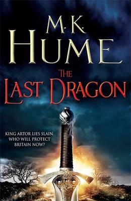 The Last Dragon - Twilight of the Celts Book 1 (Hardback)