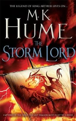 The Storm Lord (Twilight of the Celts Book II): An adventure thriller of the fight for freedom - Twilight of the Celts (Hardback)