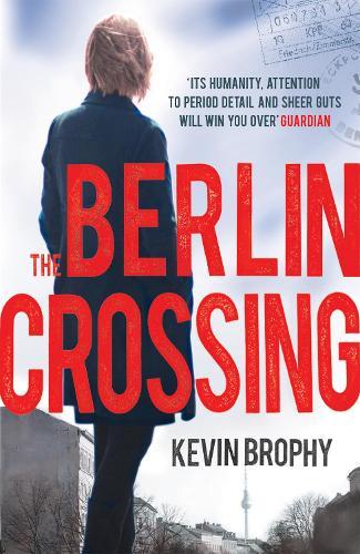 The Berlin Crossing (Paperback)