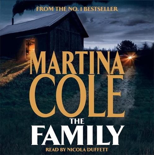 The Family: A dark thriller of loyalty, crime and corruption (CD-Audio)