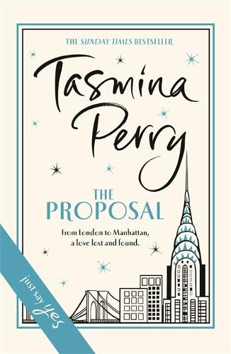 The Proposal: A spellbinding tale of love and second chances (Hardback)