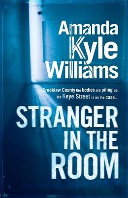Stranger in the Room - Keye Street 2 (Hardback)