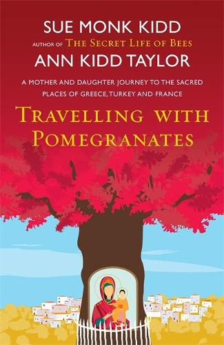 Travelling with Pomegranates (Paperback)