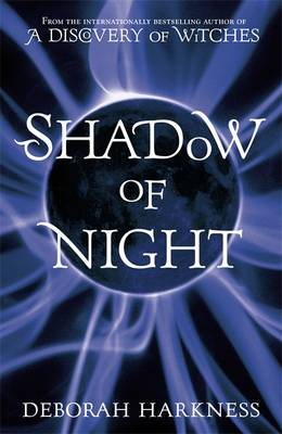 Shadow of Night - All Souls 2 (Hardback)