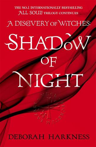 Shadow of Night: (All Souls 2) (Paperback)