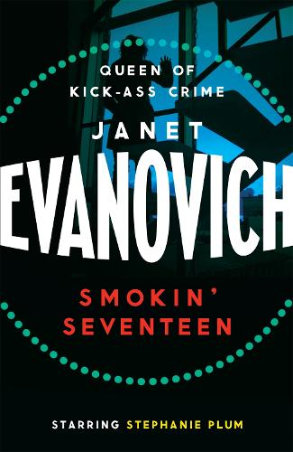 Smokin' Seventeen: A witty mystery full of laughs, lust and high-stakes suspense (Paperback)