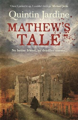 Mathew's Tale: A historical mystery full of intrigue and murder (Paperback)