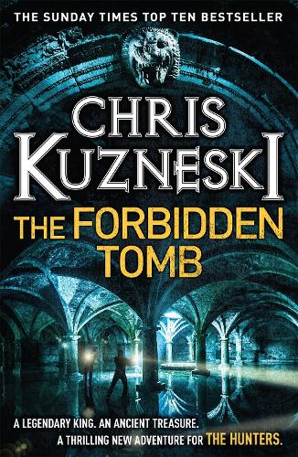 The Forbidden Tomb (The Hunters 2) - The Hunters (Paperback)