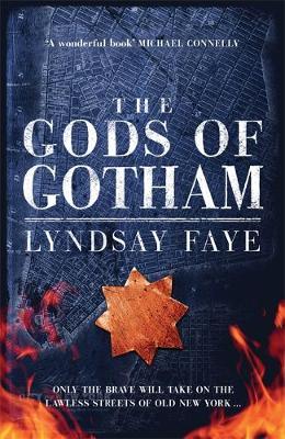 The Gods of Gotham (Hardback)