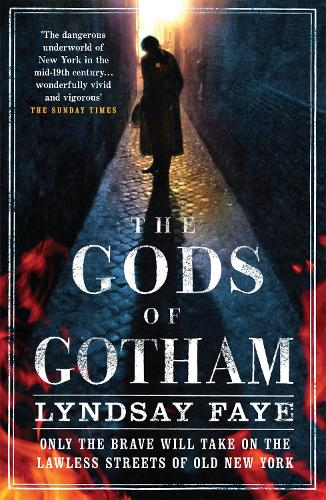 The Gods of Gotham (Paperback)