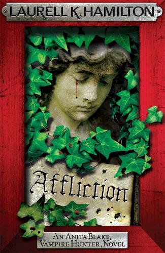 Affliction - Anita Blake, Vampire Hunter, Novels (Paperback)