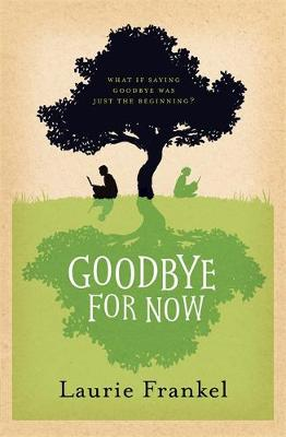 Goodbye For Now (Paperback)