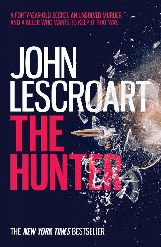 The Hunter (Wyatt Hunt, book 3): A dark and intense thriller (Paperback)