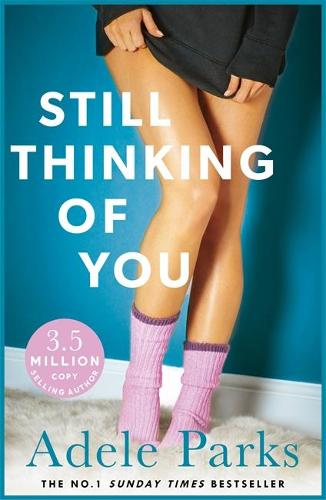 Still Thinking of You: An enthralling novel of secrets, lovers and liars (Paperback)