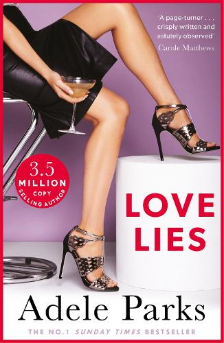 Love Lies: A compelling story of love, lust and luxury (Paperback)