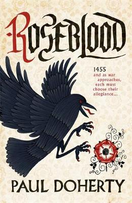 Roseblood: A gripping tale of a turbulent era in English history (Hardback)
