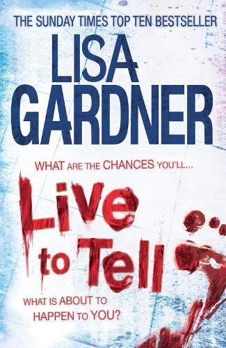 Live to Tell (Detective D.D. Warren 4) - Detective D.D. Warren (Paperback)