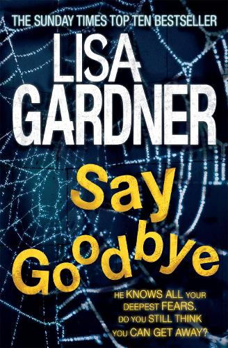 Say Goodbye (FBI Profiler 6) - FBI Profiler (Paperback)