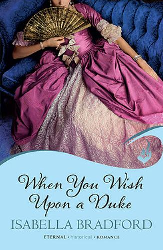 When You Wish Upon A Duke: Wylder Sisters Book 1 - Wylder Sisters (Paperback)