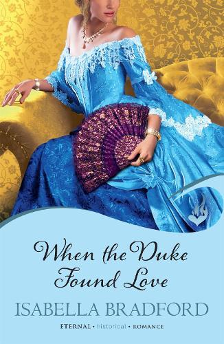 When The Duke Found Love: Wylder Sisters Book 3 - Wylder Sisters (Paperback)