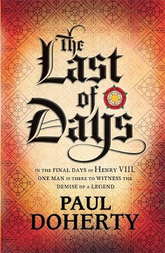 The Last of Days: A gripping mystery of the Tudor Court (Hardback)