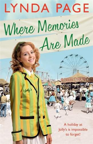 Where Memories Are Made: Trials and tribulations hit the staff of Jolly's Holiday Camp (Jolly series, Book 2) (Paperback)