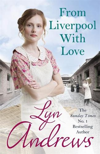 From Liverpool With Love: A moving and heartwarming saga that will move you to tears (Hardback)