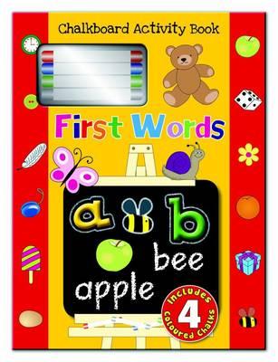 First Words Chalkboard Activity Book: Chalkboard Learning Activity Book - Chalkboard Activity Book (Hardback)