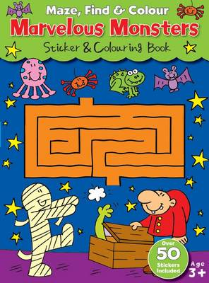 Maze Find and Colour Book - Marvelous Monsters - Maze Find and Colour Book