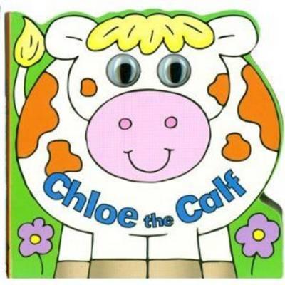 Chloe the Calf (Board book)