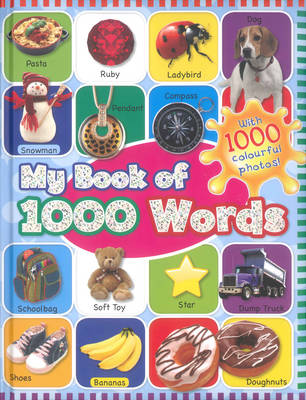 My First Thousand Words (Hardback)