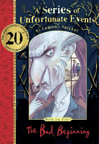 The Bad Beginning 20th anniversary gift edition - A Series of Unfortunate Events (Hardback)
